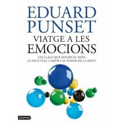 VIATGE A LES EMOCIONS. Eduard Punset. 9788497101905