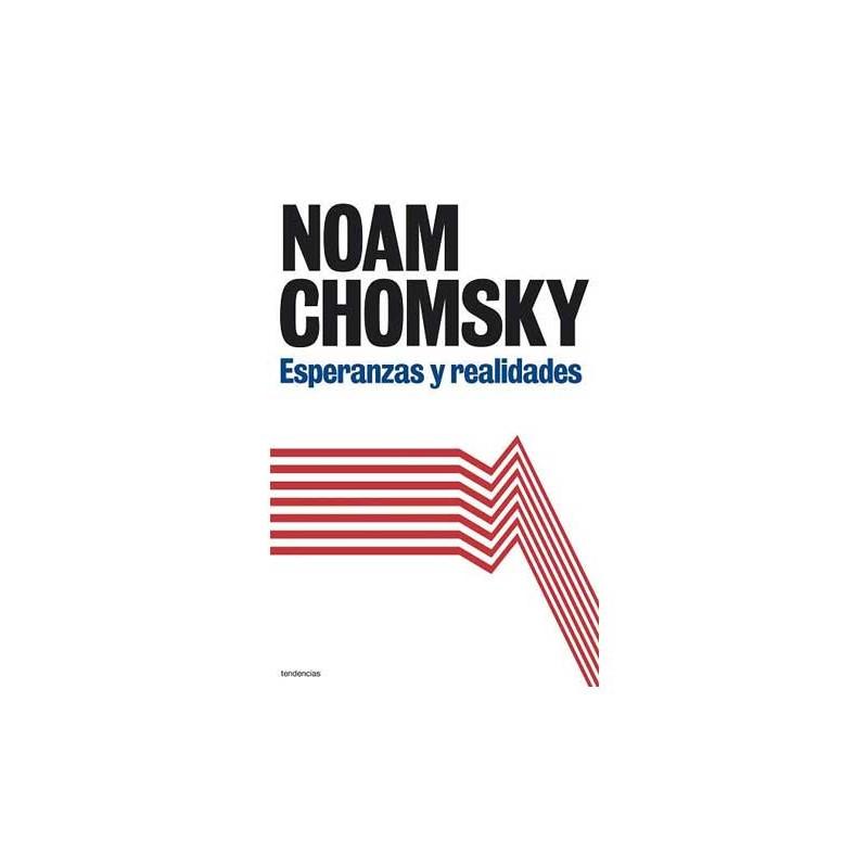 ESPERANZAS Y REALIDADES. Noam Chomsky. 9788493696146