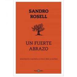 UN FUERTE ABRAZO. Sandro Rosell. 9788401025143